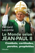 Le Monde selon Jean-Paul II
