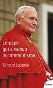 """""""Le Pape qui a vaincu le communisme"""" (coll. Tempus)"""