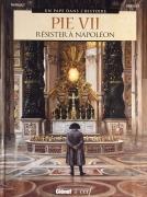 Pie VII - Résister à Napoléon