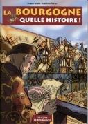 La Bourgogne, quelle histoire !