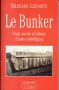 Le Bunker (Vingt ans de relations franco-sovitiques)