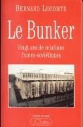 Le Bunker (Vingt ans de relations franco-soviétiques)
